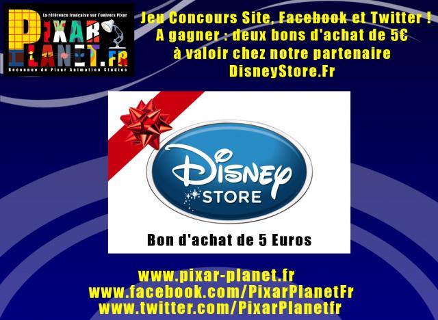 Pixar-Planet : la référence française sur l'univers Pixar. - Page 10 210439concoursdisneystorebon