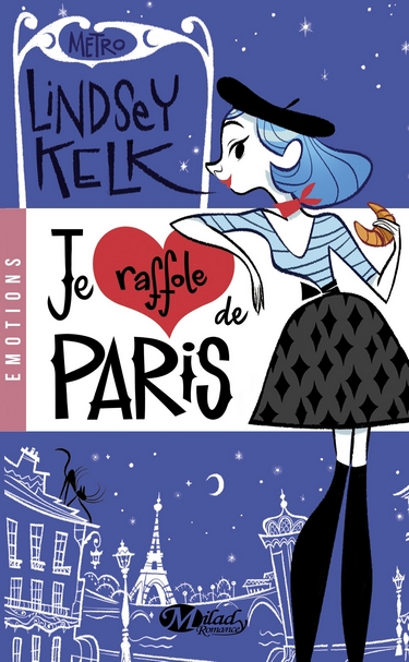 Je Raffole de Paris de Lindsey Kelk 266960jeraffoledeparis