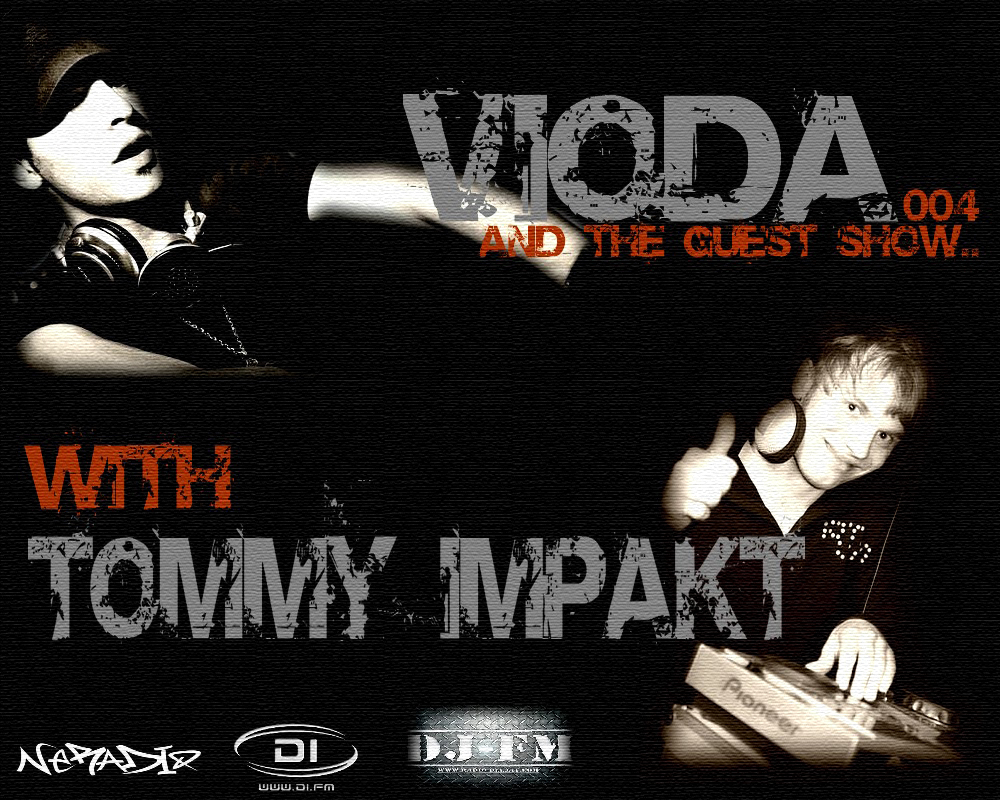 [26/12] Vioda & The Guest Show 004 with Tommy Impakt  277259montagetheguestshow3