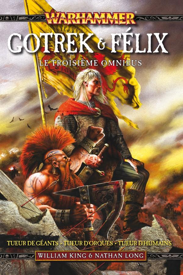 Gotrek et Felix Omnibus volume 1, 2 et 3 282876FRGFomni3