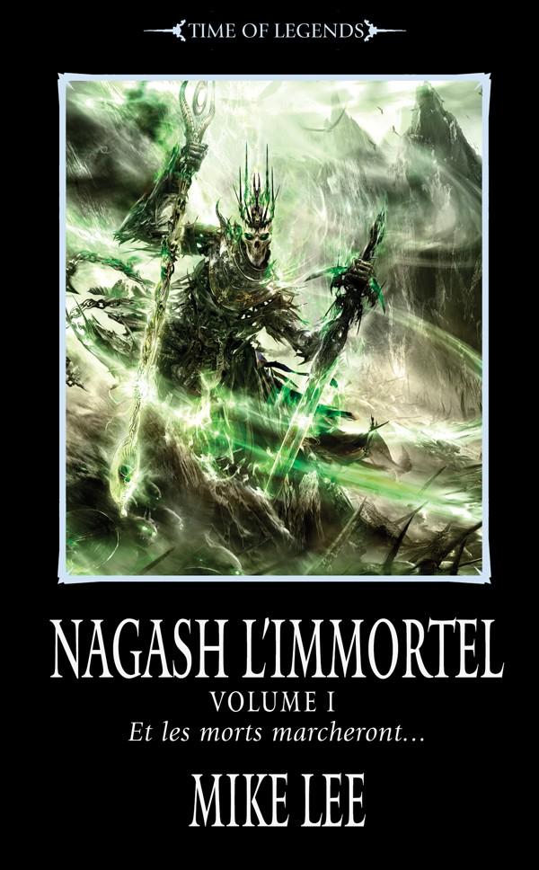 Trilogie l'Avènement de Nagash de Mike Lee 342329FRnagashimmotalvol1