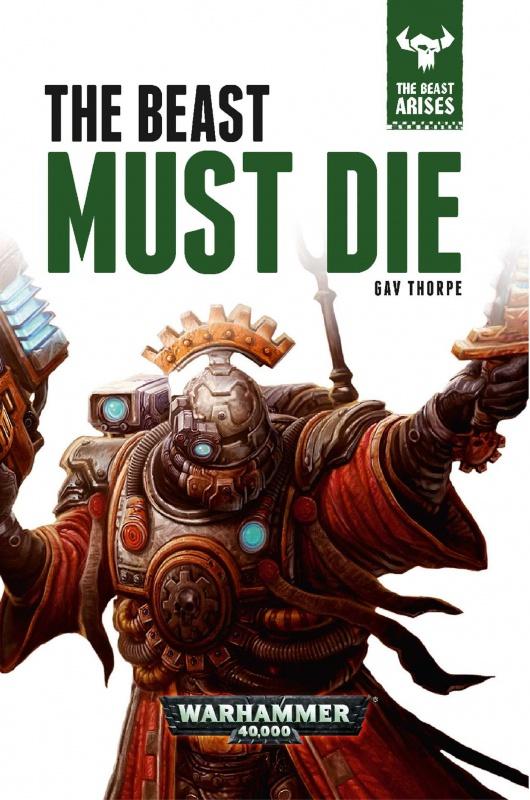 The Beast Arises - VIII - The Beast Must Die de Gav Thorpe 41123481VLYGpzzmL