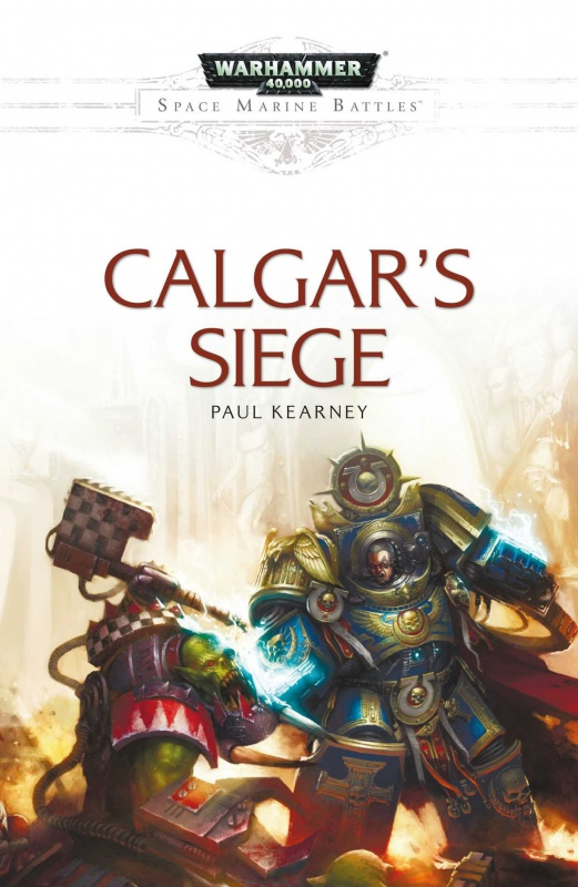 [Space Marine Battles] Calgar's Siege de Paul Kearney 414931814seaRb7vL