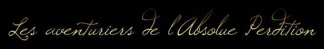 Les Aventuriers de l'Absolue Perdition  482509cooltext206940443391453