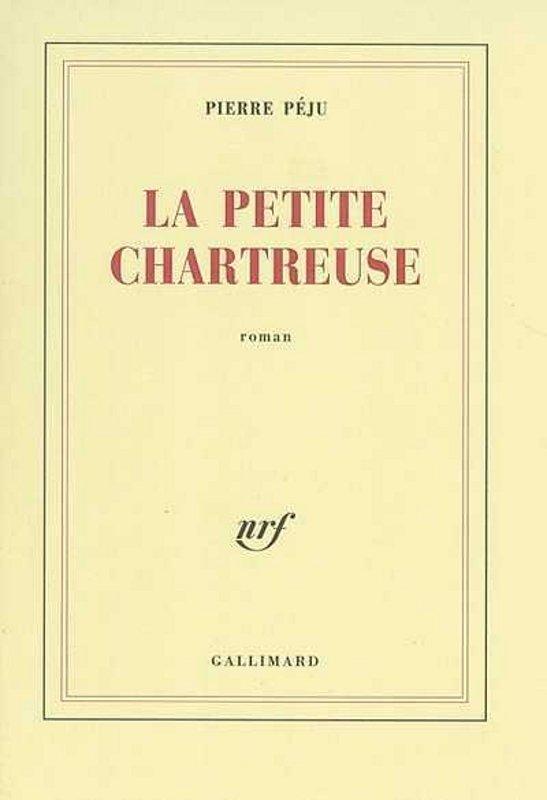 [Péju, Pierre] La petite Chartreuse 487680LapetitechartreusePierrePju