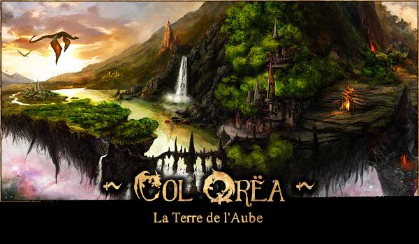 Tol Orëa, la Terre de l'Aube