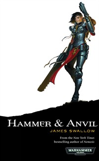 Faith and Fire / Hammer & Anvil de James Swallow 550828HammerandAnvil
