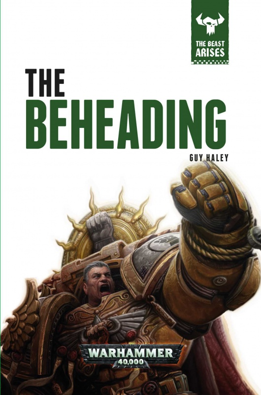 The Beast Arises - XII - The Beheading par Guy Haley 57286571Op5kVhAFL