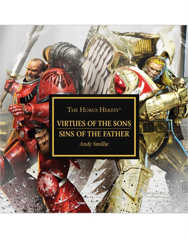 Programme des publications The Black Library 2016 - UK - Page 8 612223BLPROCESSEDVirtuesoftheSonsSinsoftheFather