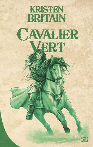 cavalier vert - CAVALIER VERT (TOME 1) de Kristen Britain 655053CavalierVertorg