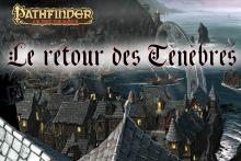 Pathfinder: Le Retour des Ténèbres