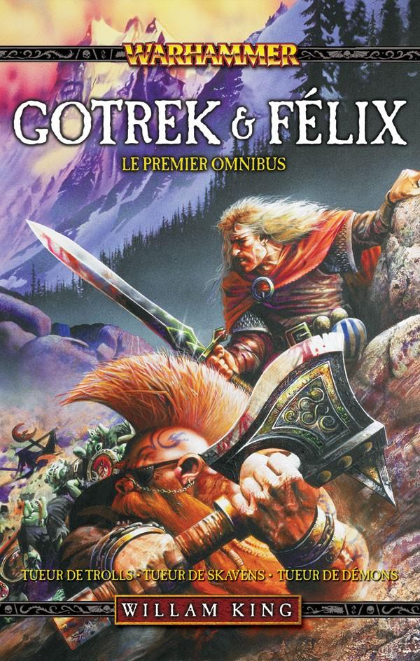 Gotrek et Felix Omnibus volume 1, 2 et 3 673003frgotrekandfelixvol1