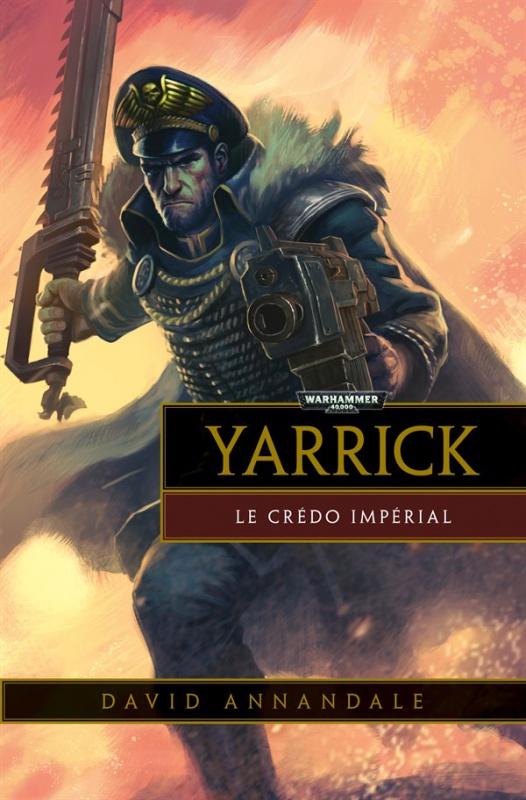 Yarrick: Le Crédo Imperial de David Annandale 691777YarrickImperialcreed