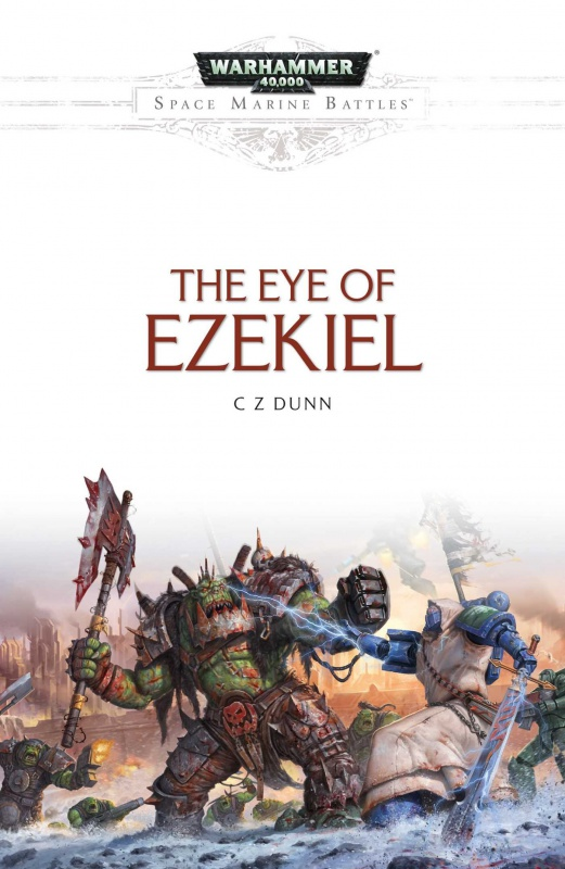 [Space Marine Battles] The Eye of Ezekiel de C Z Dunn 73949381MzUUqWl8L