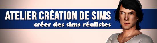 [CLOSES] Inscription à l'atelier Les Sims 3 - Création de sims réalistes. 776711test