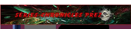 Séries Chronicles 785012prez