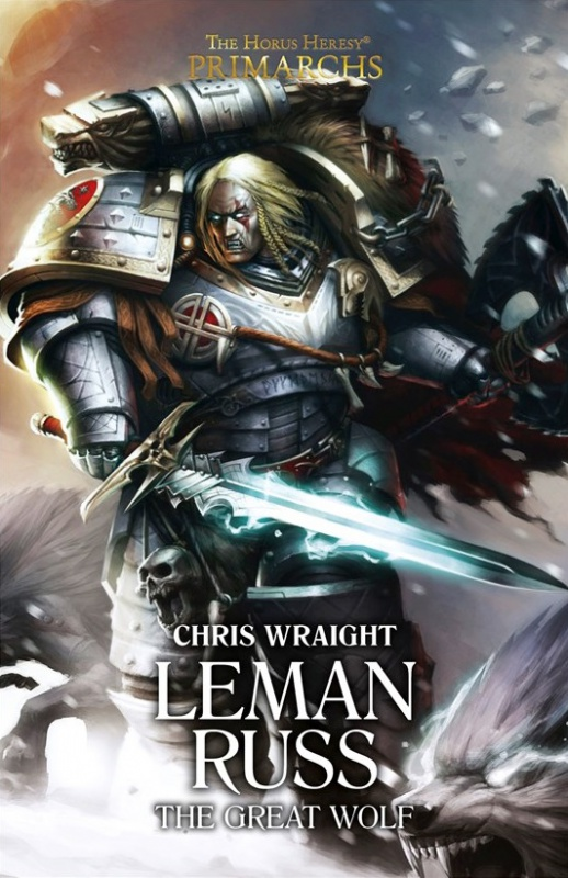 [Horus Heresy] Primarchs Series - II - Leman Russ de Chris Wraight 83003475re