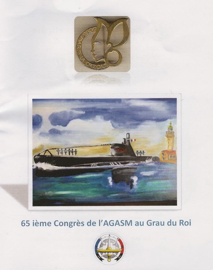 [ Associations anciens Marins ] 65 ème Congrès de l'AGSM 2016 au Grau du Roi 8916127700