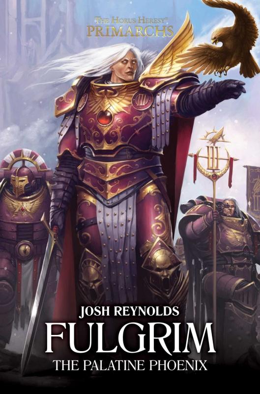 Les Primarques - 6 - Fulgrim de Josh Reynolds 91915881GTs2BoLNL