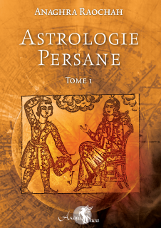 Astrologie Persane T1 Anaghra Raochah 977865couvertureastrologieT1