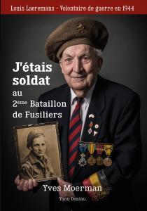 J'étais soldat au 2e Bataillon de Fusiliers Louis Laeremans Mini_809966LouisFRLIGHT