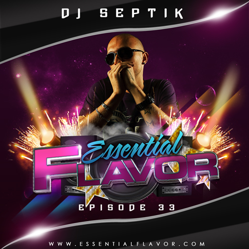 [PODCAST] ESSENTIAL FLAVOR by DJ ADDICT & MASTER-T (18) 142956Essential_Flavor_Podcast_33___Dj_Septik
