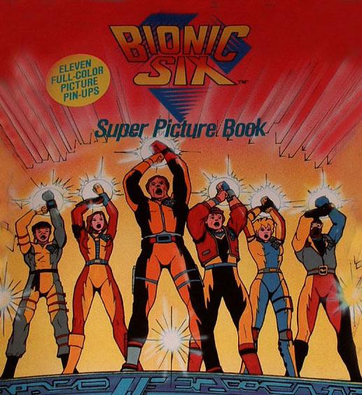 [Dessin Animé] Séries des années 80-90, vous souvenez-vous de ca... - Page 3 667204bionic_six_book_best