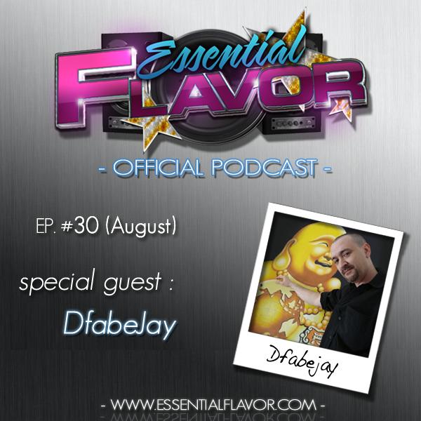 [PODCAST] ESSENTIAL FLAVOR by DJ ADDICT & MASTER-T (18) 740476Dfabajay_on__Essential_Flavor_2