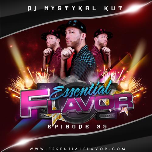 [PODCAST] ESSENTIAL FLAVOR by DJ ADDICT & MASTER-T (18) 773200DJ_Mystykal_Kut_3_500x500