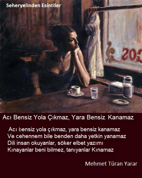 Acı Bensiz Yola Çıkmaz ♥  Mehmet Türan Yarar Acibensizyolacikmaz
