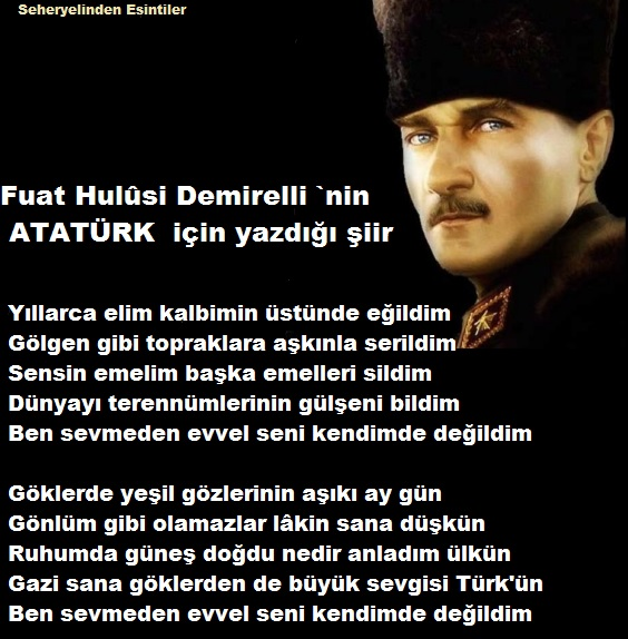 Fuat Hulusi Demirelli`nin Atatürk  için yazdığı şiiri Reb9