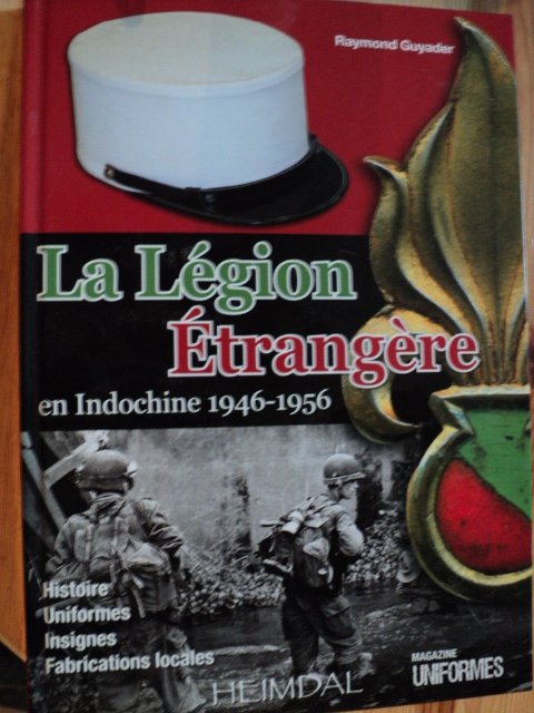 LA LEGION ETRANGERE en Indochine 1946-1956 Dsc00471s
