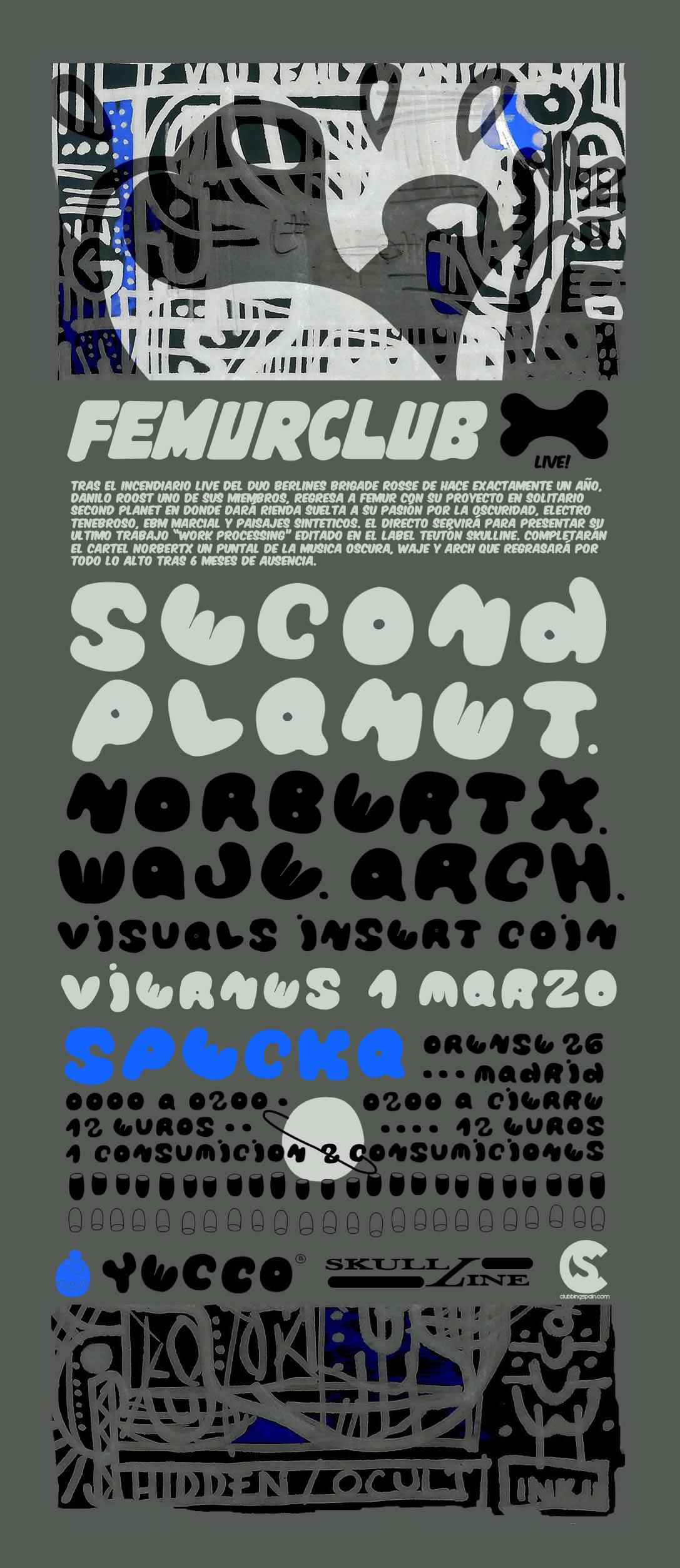 01.03.2013 SECOND PLANET LIVE @ FEMURCLUB Secondeventdefinitiv