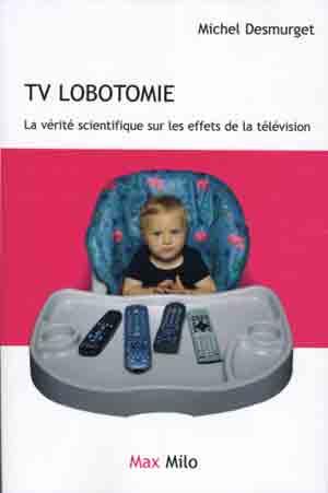 Tout sur la télévision, arme ultime du NOM Tvlobotomie