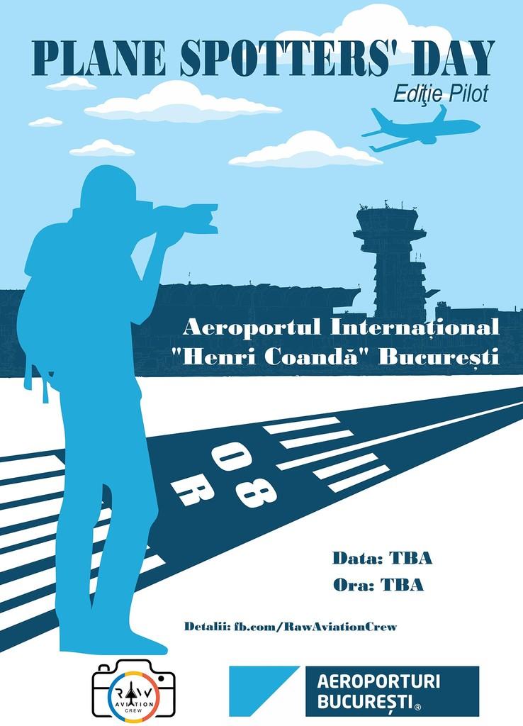 "PLANE SPOTTERS' DAY la Aeroportul International ""Henri Coanda"" Bucuresti - ediție pilot 5xCWCO"