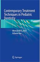 Contemporary Treatment Techniques in Pediatric Dentistry YCdPVH