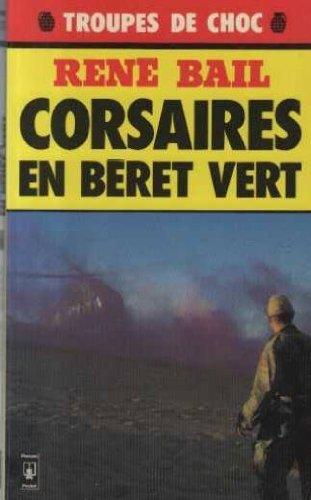 CORSAIRES EN BÉRET VERT COMMANDOS-MARINE - RENE BAIL 6ddLDL