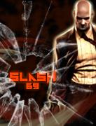 Slash69