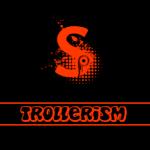 Trollerism
