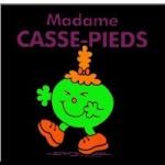 Madame_Casse-Pieds