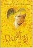 """"""" Dusty"""""""