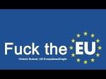 Fuck EU!