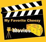 MyFavoriteCheezyMovies