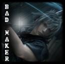 Bad maker