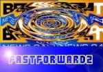 fastforward2