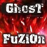 GhosT x FuZiOn