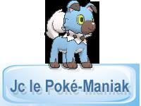 Jc le Poké-Maniak