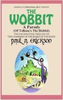 The Wobbit A Parody