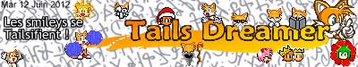 Les Tails_Dreamer Facts - L'Historique des évènements en images Smailz10