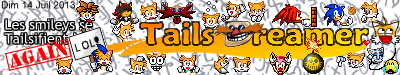 Les Tails_Dreamer Facts - L'Historique des évènements en images Smilz212